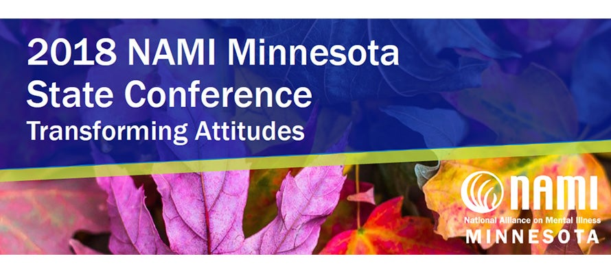 2018 NAMI Minnesota State Conference: Transforming Attitudes